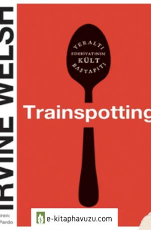 Irvine Welsh - Trainspotting (2)