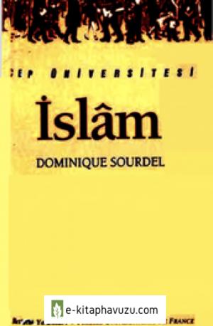 İslâm - Dominique Sourdel - İletişim