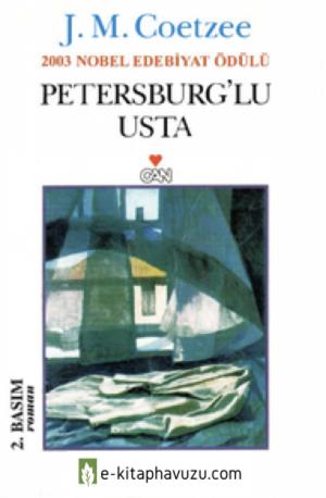 J. M. Coetzee - Petersburg'lu Usta - Can Yayınları