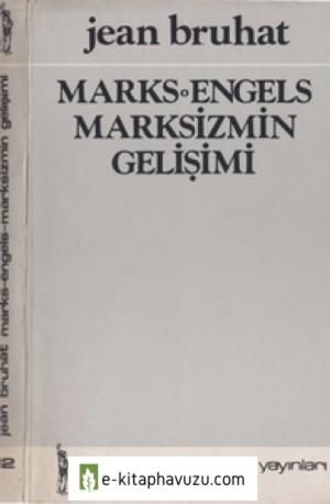Jean Bruhat - Marks-Engels Marksizmin Gelişimi - Yücel Yayınları