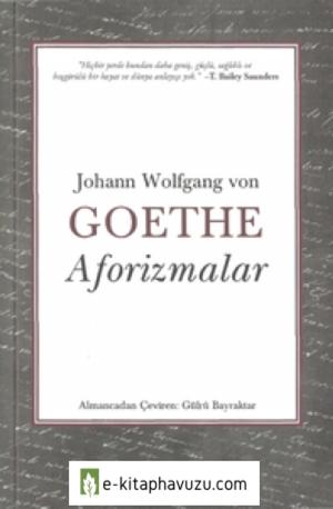 Johann Wolfgang Von Goethe - Aforizmalar