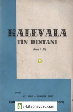 Kalevala (Fin Destani) Cilt I - Elias Lönnrot