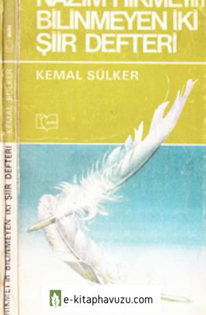 Kemal Sülker - Nazım Hikmet'in Bilinmeyen İki Şiir Defteri - Yazko Yay-1980-Cs