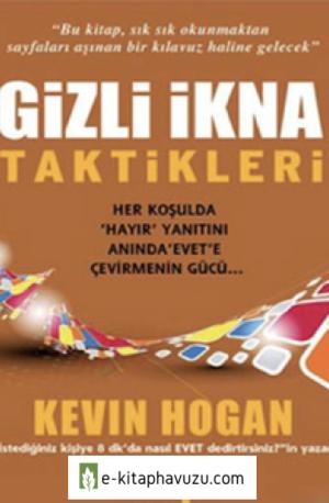 Kevin Hogan - Gizli Ikna Taktikleri