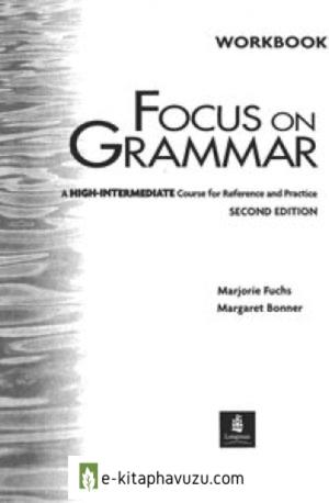 Longman Focus On Grammar Workbook 4.(High-Intermediate)