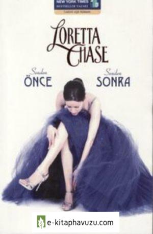 Loretta Chase - Senden Once Senden Sonra