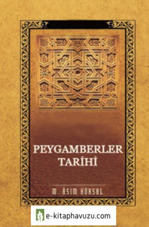 M. Asım Köksal - Peygamberler Tarihi