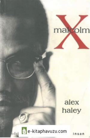 Malcom X - Alex Haley