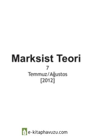 Marksist Teori 7