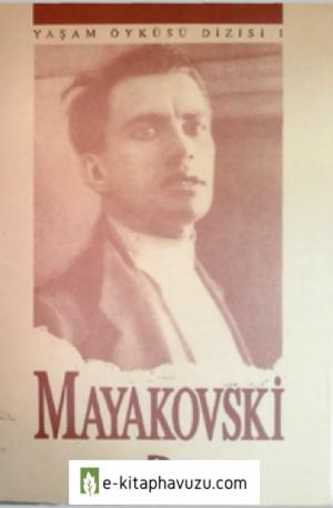 Mayakovski - Yaşam Öyküsü - Düşün Yayınları