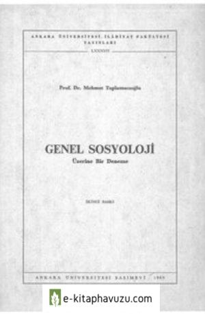 Mehmet Taplamacıoğlu - Genel Sosyoloji