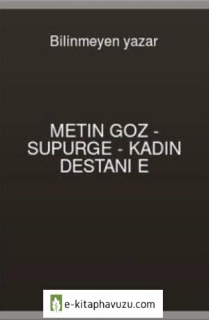 Metin Goz - Supurge - Kadın Destanı E