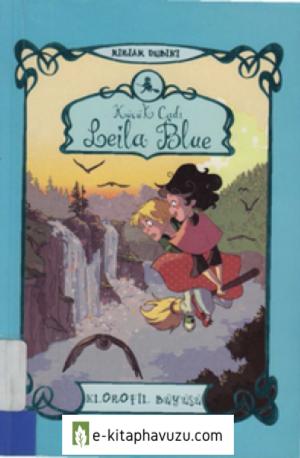 Miriam Dubini - Leila Blue - Klorofil Buyusu Cs