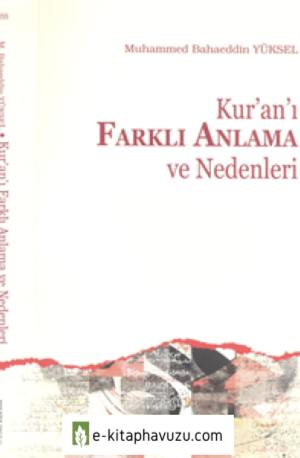 Muhammed Bahaeddin Yüksel – Kuran'I Farklı Anlama Ve Nedenleri [Ankara Okulu 2017]