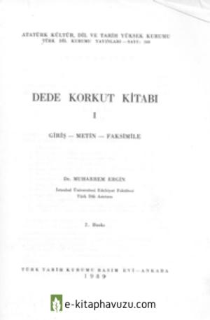 Muharrem Ergin - Dede Korkut Kitabı (Giriş - Metin - Faksimile)
