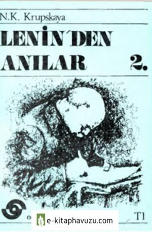 Nadejda Krupskaya - Lenin'den Anılar 2 - 1975