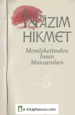 Nazım Hikmet 05 - Memleketimden İnsan Manzaraları - Adam Yayınları