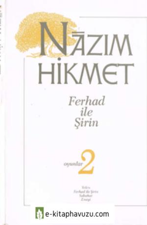 Nazım Hikmet 11 - Ferhad İle Şirin - Adam Yayınları