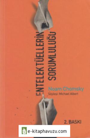 Noam Chomsky - Entelektüellerin Sorumluluğu