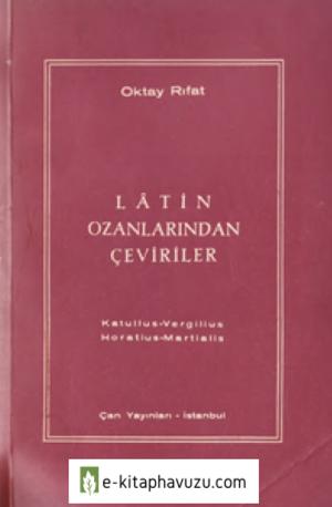 Oktay Rıfat - Latin Ozanlardan Çeviriler - 1963