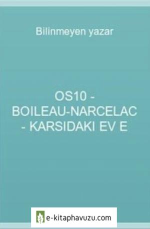 Os10 - Boileau-Narcelac - Karsıdaki Ev E
