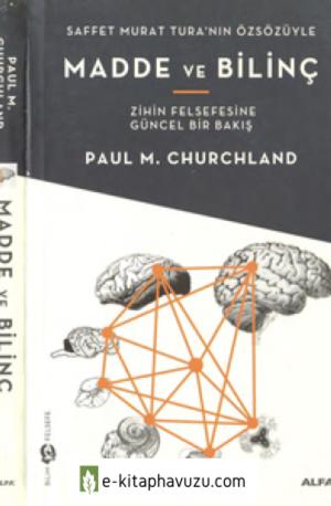 Paul M. Churchland - Madde Ve Bilinç