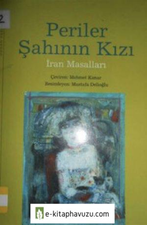 Periler Şahının Kızı – İran Masalları