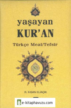R. İhsan Eliaçık - Yaşayan Kuran