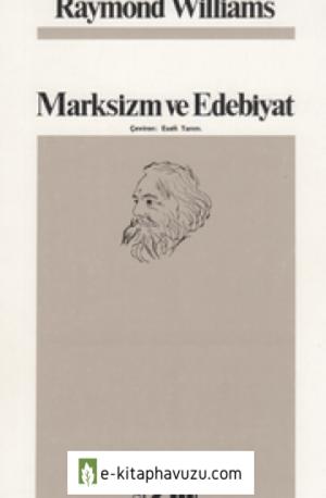 Raymond Williams - Marksizm Ve Edebiyat