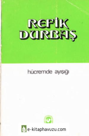 Refik Durbaş - Hücremde Ayışığı - Cem Yay-1974-Cs