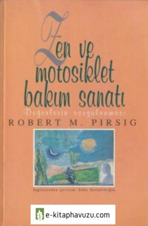 Robert M.pirsig - Zen Ve Motosiklet Bakim Sanati