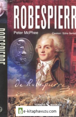 Robespierre - Peter Mcphee - İş Bankası Yayınları kiabı indir