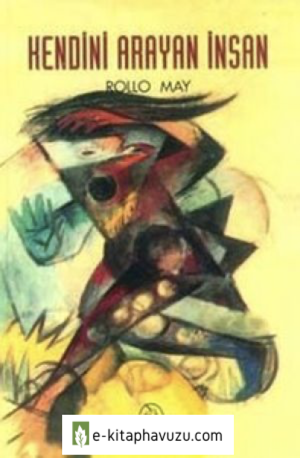 Rollo May - Kendini Arayan Insan