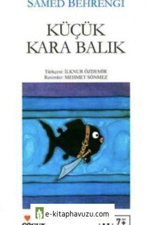 Samed Behrengi - Küçük Kara Balık