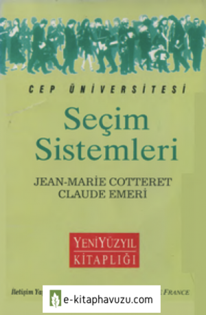Seçim Sistemleri - Jean-Marie Cotteret & Claude Emeri