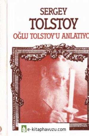 Sergey Tolstoy - Oğlu Tolstoy'u Anlatıyor - Düşün Yay-1990