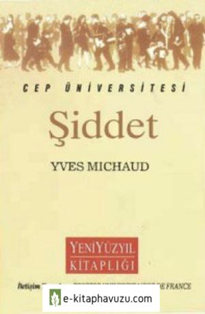 Şiddet - Yves Michaud