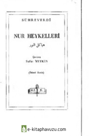 Şihabeddin Sühreverdi - Nur Heykelleri