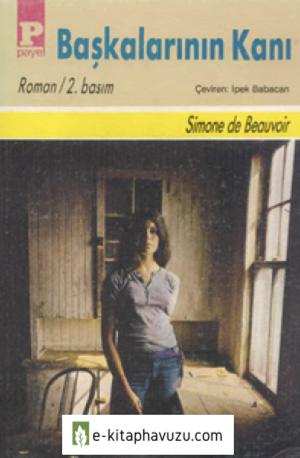 Sımone De Beauvoir - Başkalarının Kanı
