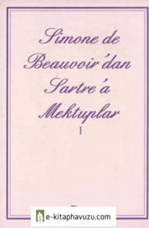 Simone De Beauvoir - Sartre'a Mektuplar