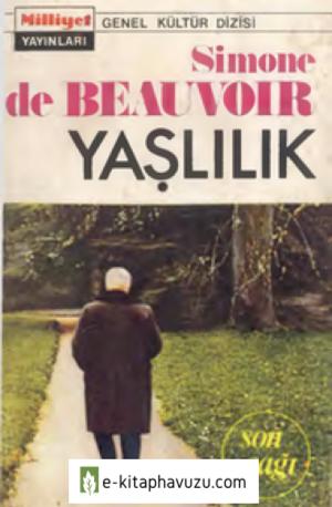 Simone De Beauvoir - Yaşlılık 2 - Son Çağı - Milliyet Yay-1970-Cs