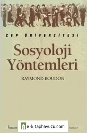 Sosyoloji Yöntemleri - Raymond Boudon - İletişim kiabı indir