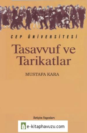 Tasavvuf Ve Tarikatlar - Mustafa Kara