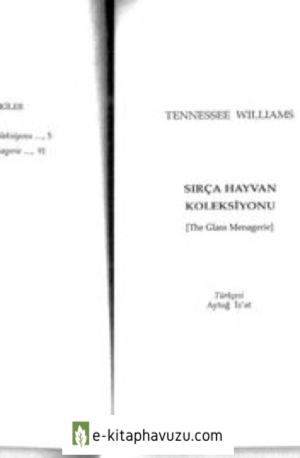 Tennessee Williams - Sirca Hayvan Koleksiyonu