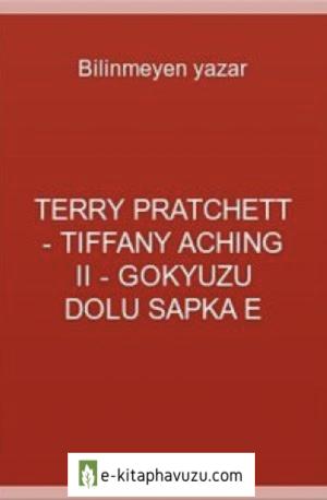 Terry Pratchett - Tiffany Aching Iı - Gokyuzu Dolu Sapka E