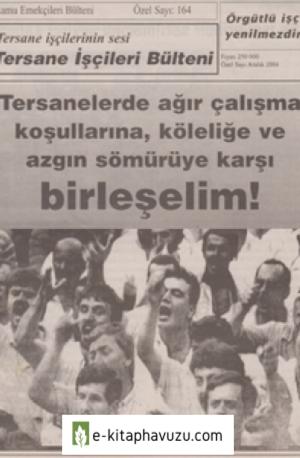 Tersane İşçileri Bülteni Kamu Emekçileri Bülteni Özel Sayı 164 Aralık 2004