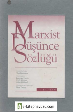 Tom Bottomore - Marxist Düşünce Sözlüğü