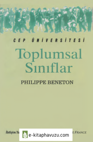 Toplumsal Sınıflar - Philippe Beneton