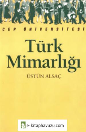 Türk Mimarlığı - Üstün Alsaç - İletişim