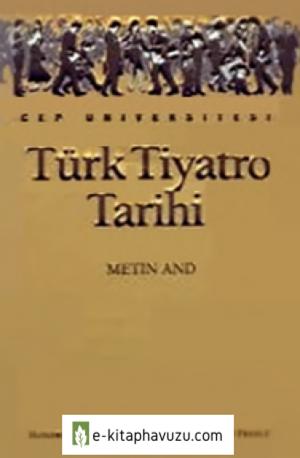 Türk Tiyatro Tarihi - Metin And - İletişim